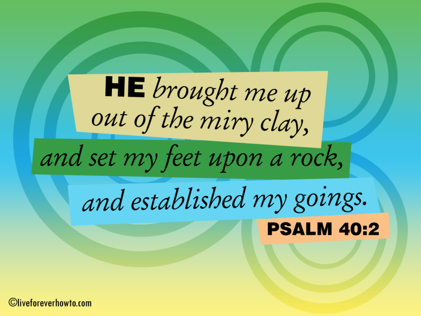 He set my feet upon a rock