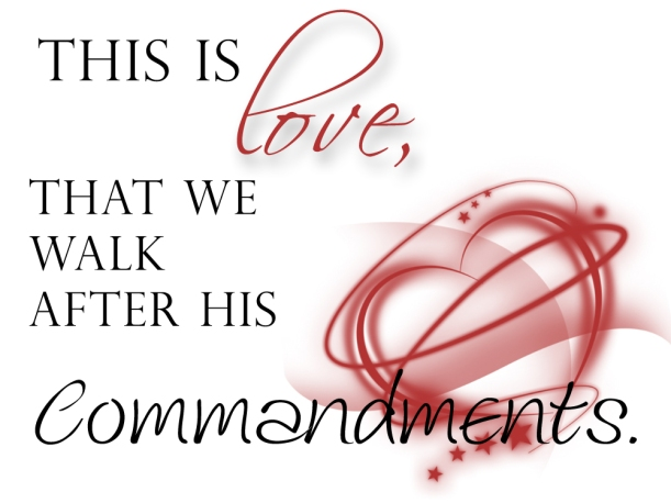 love is following the commandments