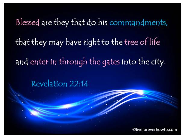 Blessed are they that do HIS commandments
