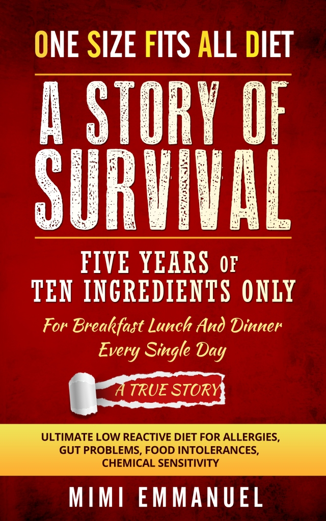 My Story of Survival five years on ten ingredients only