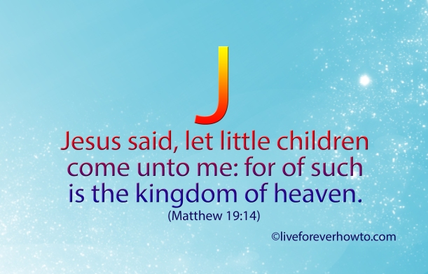 Of such is the Kingdom of Heaven