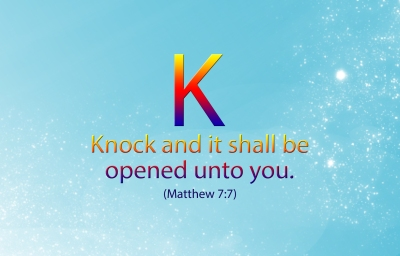 Knock and it will be opened to you Matthew 7:7