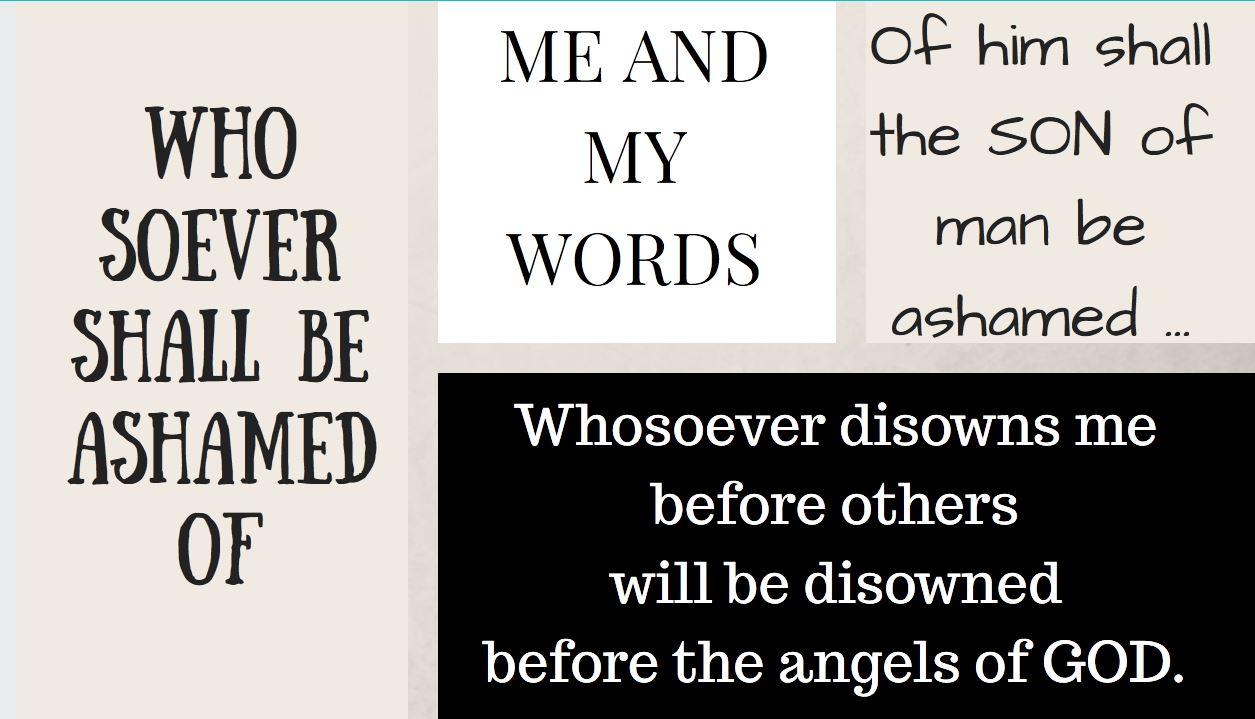 WHOSOEVER SHALL BE ASHAMED