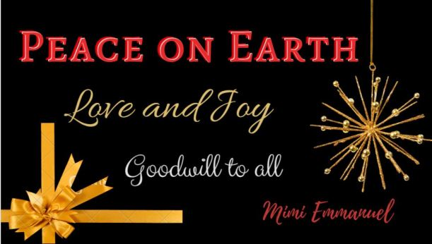 A Prayer for PEACE ON EARTH from Mimi Emmanuel