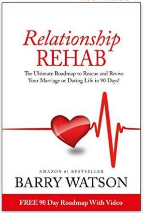 BARRY WATSON RELATIONSHIP REHAB