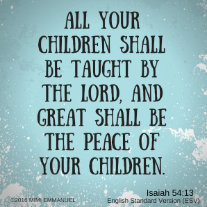 GREAT SHALL BE THE PEACE OF THY CHILDREN