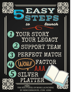 5 easy steps to launch your book by Mimi Emmanuel from The Holy Grail of Book Launching