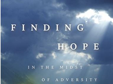 FINDING HOPE IN THE MIDST OF ADVERSITY by Irene Bryant