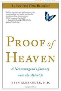 PROOF OF HEAVEN BY EBEN ALEXANDER MD