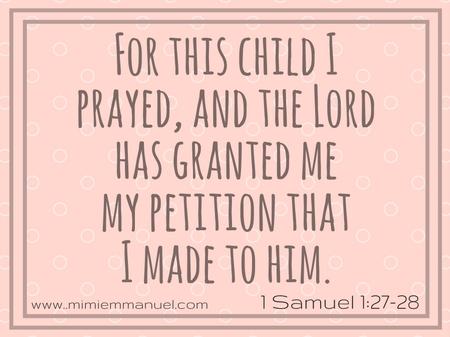 Scripture Verses for Parents 1 Samuel 1:27-28