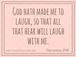 God made me laugh Genesis 21:16