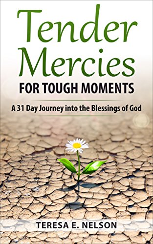 TENDER MERCIES