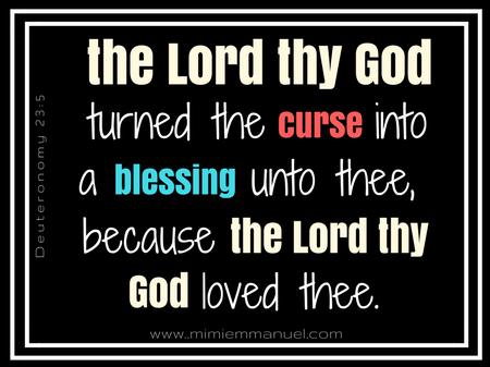 HOW-TO TURN CURSES INTO BLESSINGS