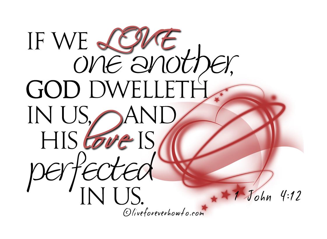 1 John 4:12 Love explained