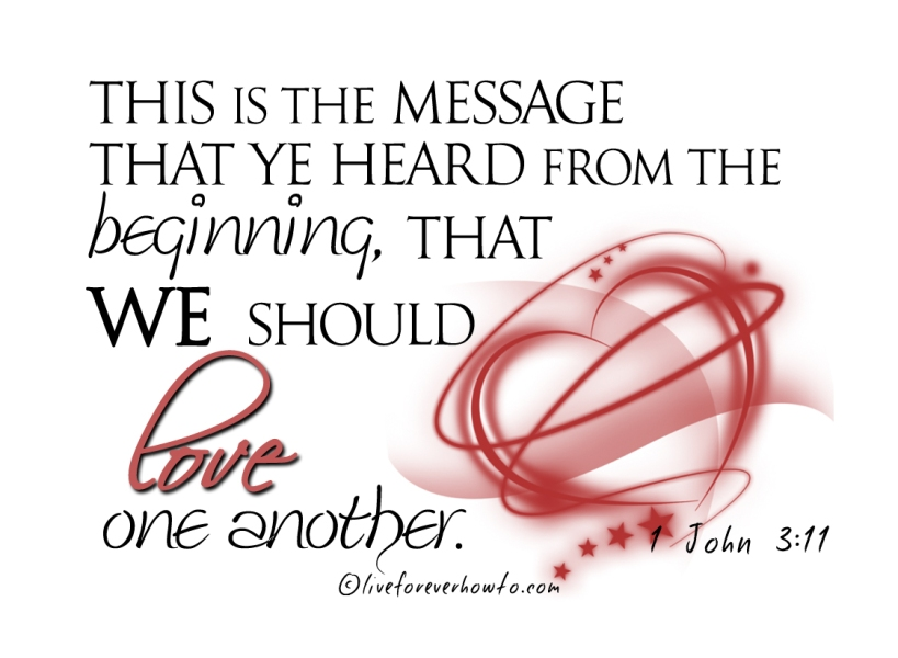 Love like royalty. Love one another John 3:11
